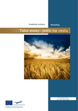 Návod # 3 - Take away: jedlo na cestu