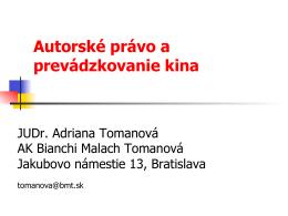 Tomanová, Adriana: Autorské právo a prevádzkovanie kina