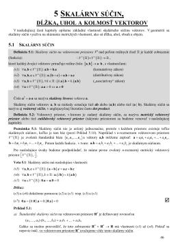 5 skalárny súčin, dĺžka, uhol a kolmosť vektorov
