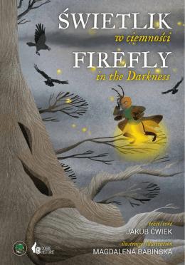 Świetlik FiReFlY - Świetlik w ciemności