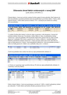 Účtovanie úhrad faktúr evidovaných v novej ERP