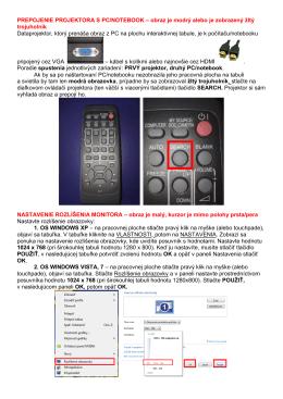 PREPOJENIE PROJEKTORA S PC/NOTEBOOK – obraz je modrý