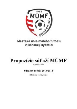 Propozície súťaží MÚMF - Mestská únia malého futbalu Banská