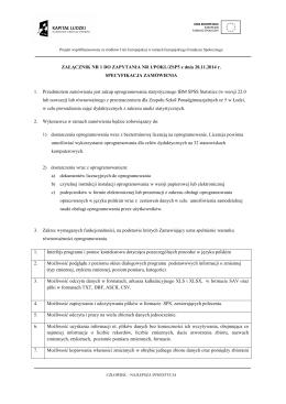 ZAŁĄCZNIK NR 1 DO ZAPYTANIA NR 1/POKL/ZSP5 z dnia 20.11