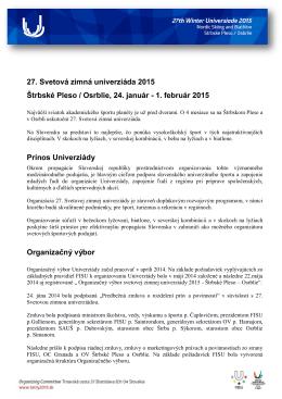 Tlačová správa Organizačného výboru 27. Svetovej zimnej
