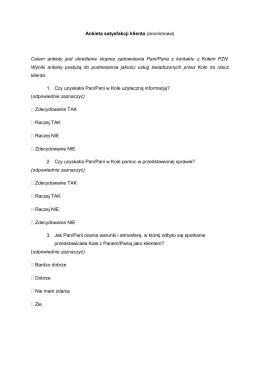 Ankieta satysfakcji klienta (anonimowa) Celem