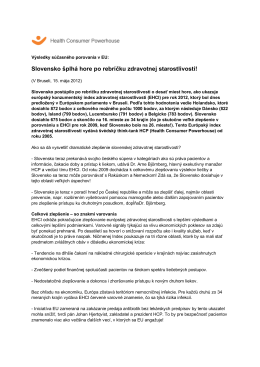 Slovensko šplhá hore po rebríčku zdravotnej starostlivosti!