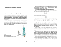 1 FYZIKÁLNE VELIČINY A ICH MERANIE 1.1 Čím sa zaoberá fyzika