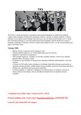 Výhody TRX V Sunéčku od 4.3.2014 vždy v útorky 19.10 – 20.10
