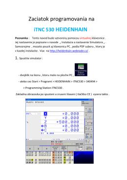 Zaciatok programovania na iTNC 530 HEIDENHAIN