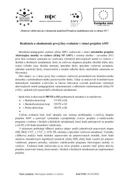 Realizácia a zhodnotenie prvej fázy evaluácie v rámci projektu AMV