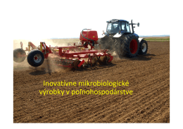 Inovatívne mikrobiologické výrobky v poľnohospodárstve
