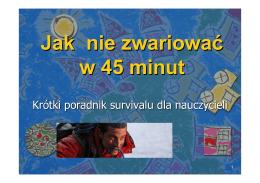 """""""Jak nie zwariować w 45 minut - Krótki poradnik survivalu dla"""