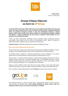 Groupe Chčque Déjeuner sa mení na UP Group
