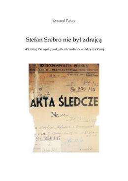Stefan Srebro nie był zdrajcą.rtf