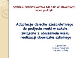 Dobre praktyki - Szkoła Podstawowa nr 142 im.Tadeusza Kościuszki