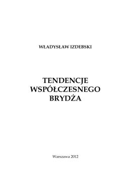 Tendencje współczesnego brydża (4)