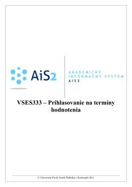 VSES333 – Prihlasovanie na termíny hodnotenia