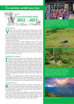 Čo môžete urobiť pre lesy LOS 2012-2013