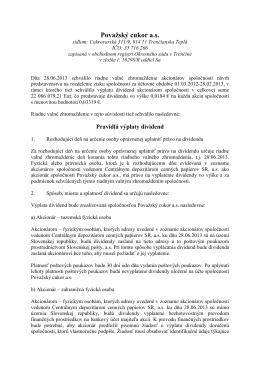 Pravidlá na výplatu dividend z VZ 28.6.2013