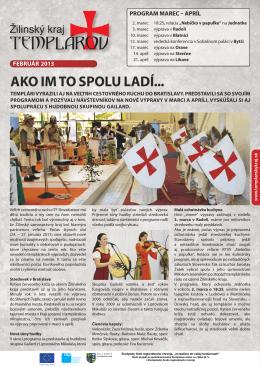 Newsletter Žilinský kraj TEMPLÁROV Február 2013