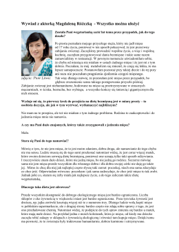 (Wywiad z aktorką Magdaleną Różczką)