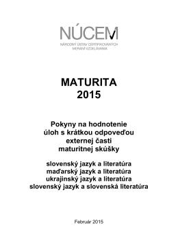 Maturita 2015/Pokyny na hodnotenie ÚKO EČ MS