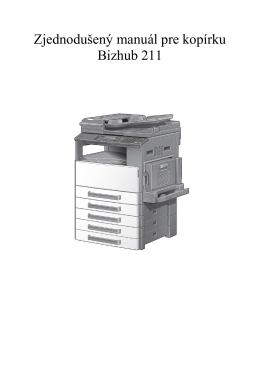 Zjednodušený manuál pre kopírku Bizhub 211