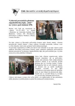 Prezentácia plemena Západosibírskej lajky na výstave. TU