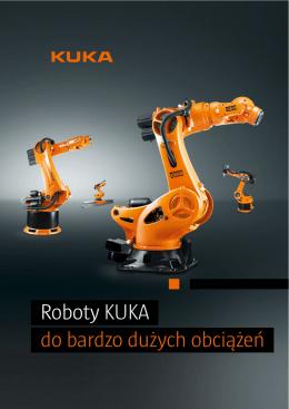 RobotyKUKA do bardzo dużych obciążeń