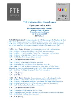 VIII Międzynarodowe Forum Etyczne Współczesne oblicza dobra