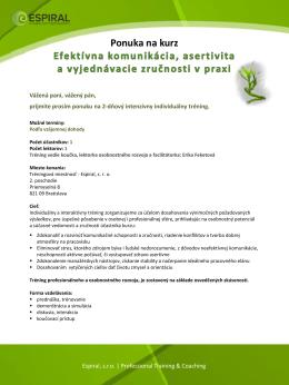 Efektívna komunikácia, asertivita a vyjednávacie zručnosti v