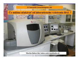 Čo môžme očakávať od laboratórneho vyšetrenia BAL ?
