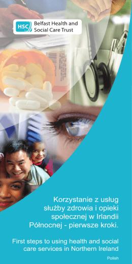 Korzystanie z usług służby zdrowia i opieki społecznej w Irlandii