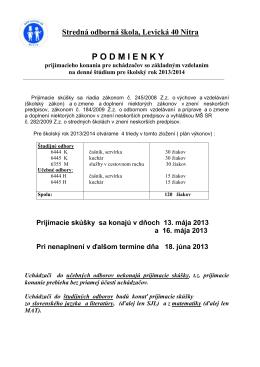 Stredná odborná škola, Levická 40 Nitra PODMIENKY