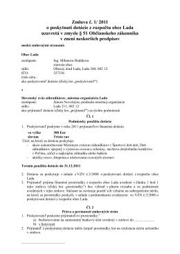 Zmluva č. 1/ 2011 o poskytnutí dotácie z rozpočtu obce