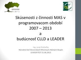Skúsenosti LEADER 2007 - 2013