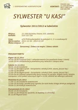 "SYLWESTER ""U KASI"""