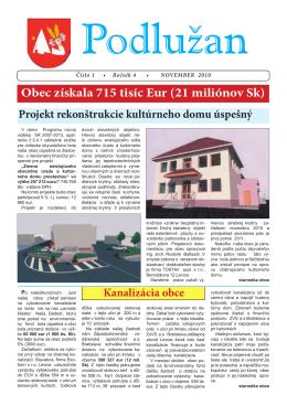 Obec získala 715 tisíc Eur (21 miliónov Sk)