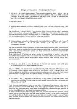 Otázky zo semináru o zákone o obmedzení platieb v hotovosti: 1. § 6