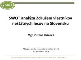 SWOT analýza Združení vlastníkov neštátnych lesov na