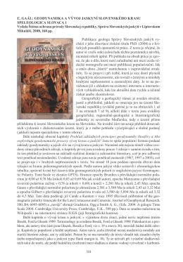 318 Ľ. Gaál: Geodynamika a vývoj jaskyní slovenského krasu