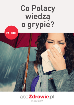 Co Polacy wiedzą o grypie?