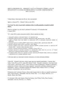 Správa o činnosti PS – Urbariát Valča za rok 2008