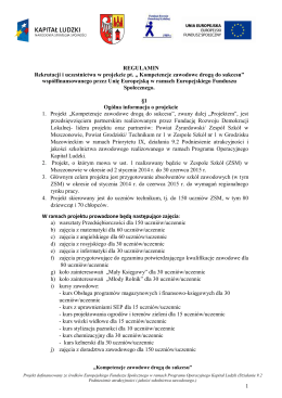 1 REGULAMIN Rekrutacji i uczestnictwa w projekcie pt