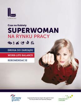 Raport – Rekomendacje - SUPERWOMAN na rynku pracy