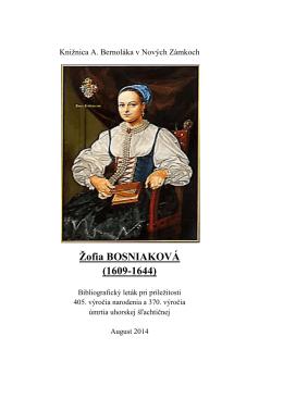 Žofia Bosniaková (1609-1644), 2014