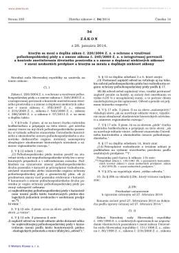 34/2014 Zákon, ktorým sa mení a dopĺňa zákon č. 220/2004 Z