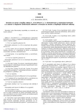 399/2014 Zákon, ktorým sa mení a dopĺňa zákon č. 414