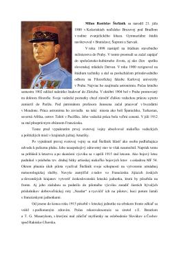 Milan Rastislav Štefánik sa narodil 21. júla 1880 v